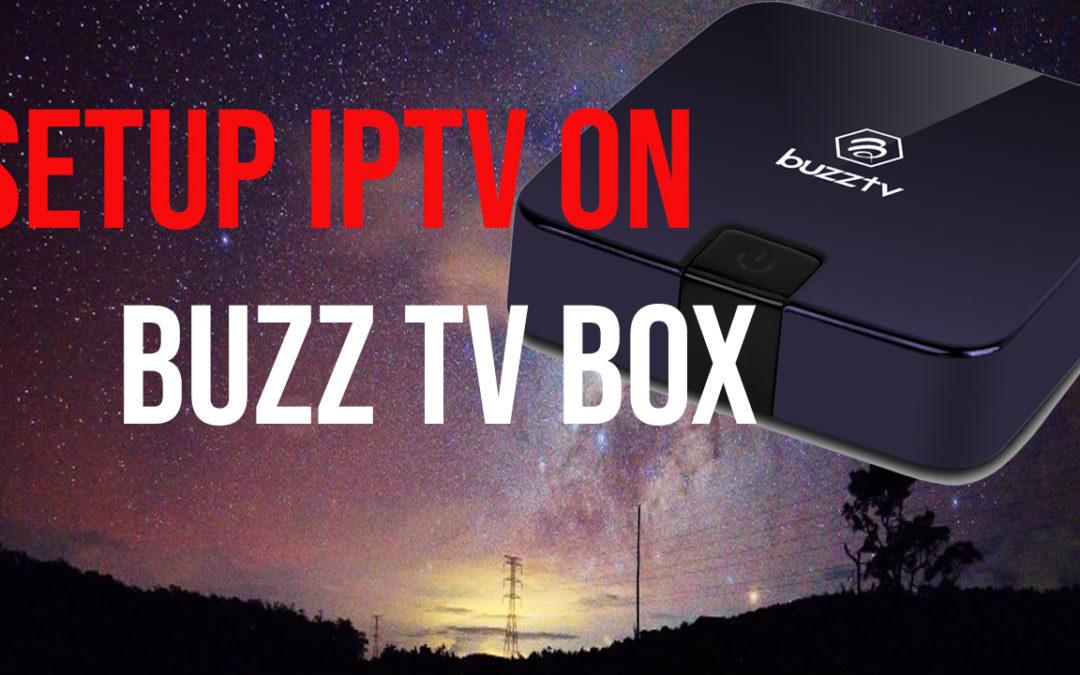 Setup IPTV on BuzzTV XPL 3000
